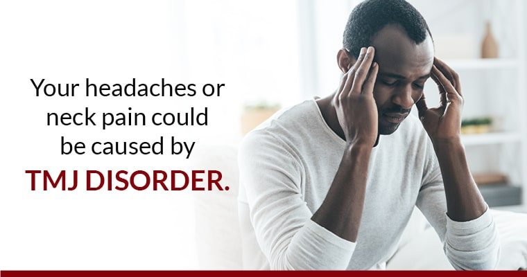 "Man suffering TMJ flare-up, with text over image, ""your headaches or neck pain could be caused by TMJ disorder"""